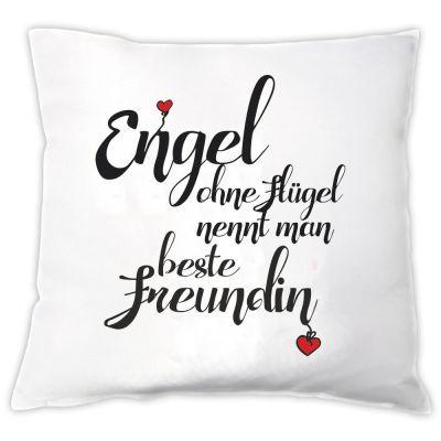 """Kissen """"Engel ohne Flügel nennt man beste Freundin"""""""