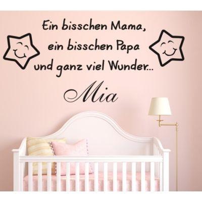 """Wandtattoo mit Namen für Babys """"Ein bisschen Mama, ein bisschen Papa und ganz viel Wunder"""""""