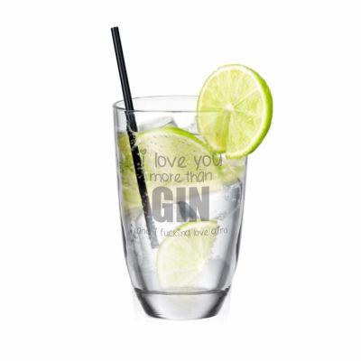 "GIN-Glas ""I love you more than GIN (and I fucking love GIN)"""