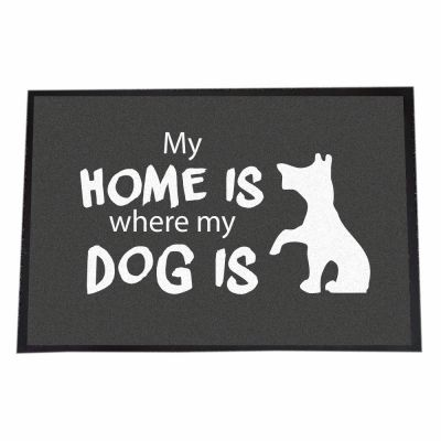 """Fußmatte """"My home is where my dog is"""""""