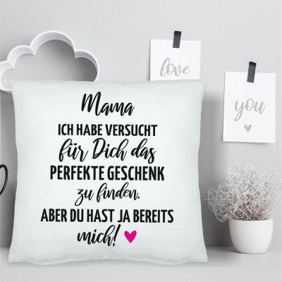 """Kissen """"Mama… das perfekte Geschenk"""""""