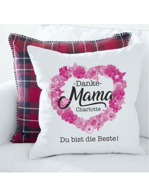 "Personalisiertes Kissen ""Danke Mama - Du bist die Beste!"""