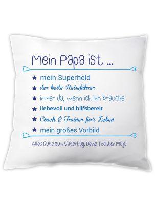 """Kissen """"Mein Papa ist..."""" - personalisiert"""