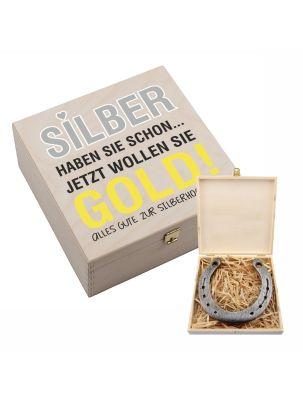"""Hufeisen-Box """"Silber haben sie schon… jetzt wollen Sie Gold! Alles Gute zur Silberhochzeit!"""""""