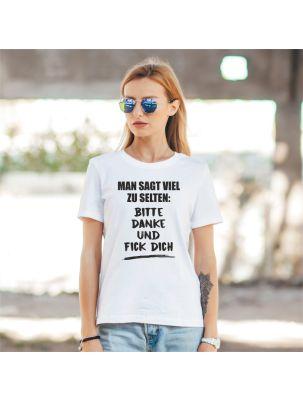 "T-Shirt ""Bitte Danke & Fick Dich"""