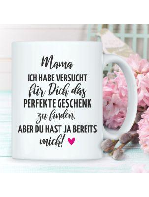 """Weiße Tasse """"Mama… das perfekte Geschenk"""""""