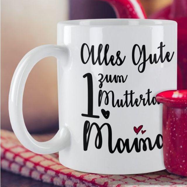 """Weiße Tasse """"Alles Gute zum 1. Muttertag Mama"""" - mit Wunschzahl personalisierbar"""