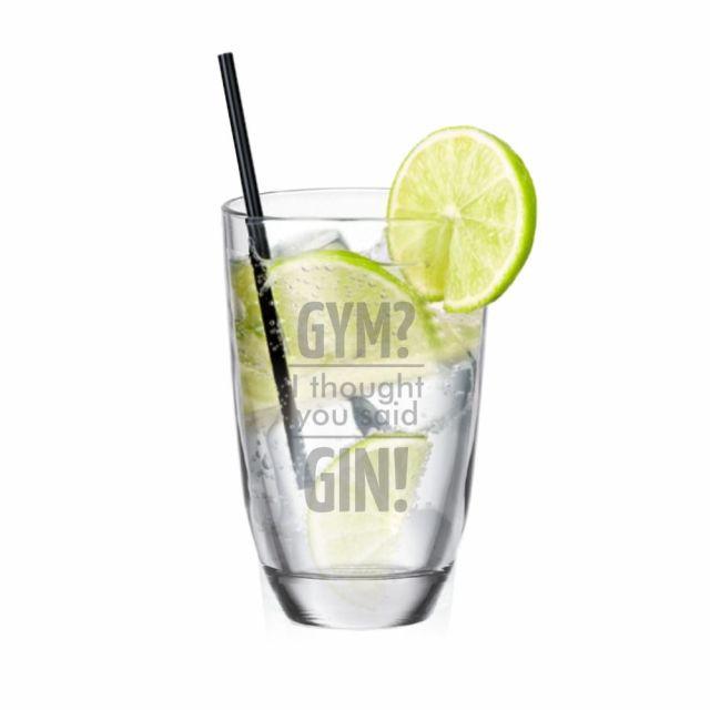 "GIN-Glas ""Gym? I thought you said GIN!"""