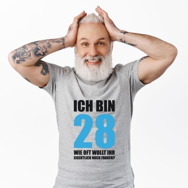 "T-Shirt ""Ich bin 28"""