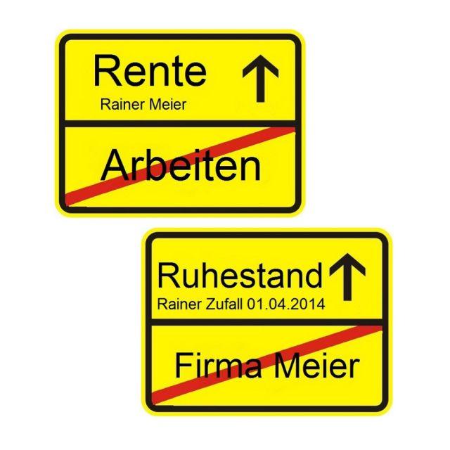 """Ortsschild """"Rente / Ruhestand"""" - personalisiert"""