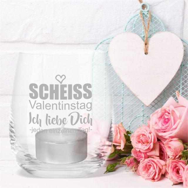"""Windlicht """"Scheiss Valentinstag - Ich liebe Dich jeden einzelnen Tag!"""""""