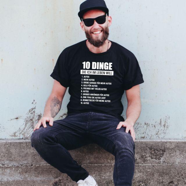 """T-Shirt """"10 Dinge die ich im Leben will (Autos)"""""""