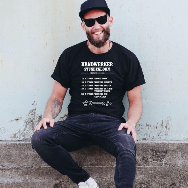 """T-Shirt """"Handwerker Stundenlohn"""""""