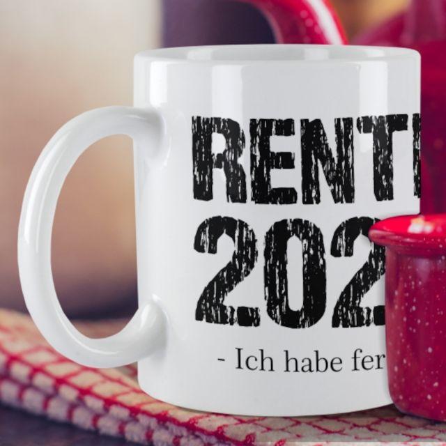 """Weiße Tasse """"Rente 2021 - Ich habe fertig!"""""""